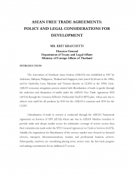 ASEAN FREE TRADE AGREEMENTS POLICY AND LEGAL CONSIDERATIONS FOR DEVELOPMENT